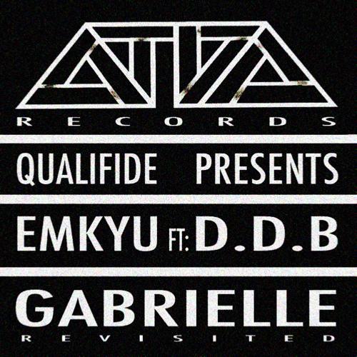 EMKYU - Gabrielle ft D.D.B (CBKS Son Remix) OUT NOW!