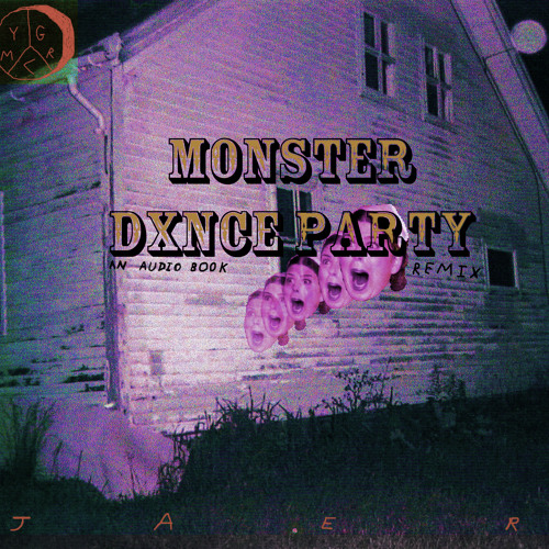 MONSTER DXNCE PARTY PT 1