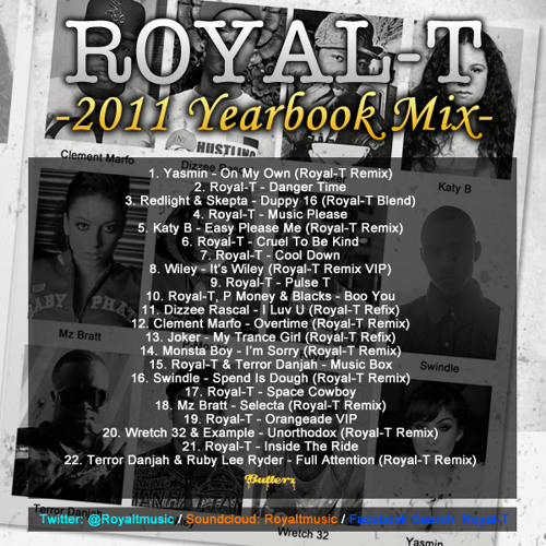 Royal-T - 2011 Yearbook Mix (New Download Link In Description)