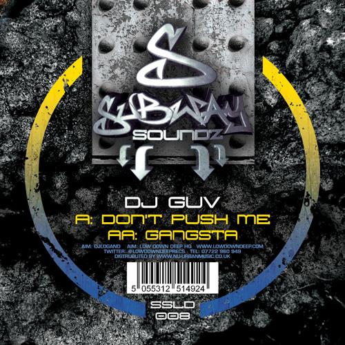 DJ GUV - GANGSTA - OUT NOW