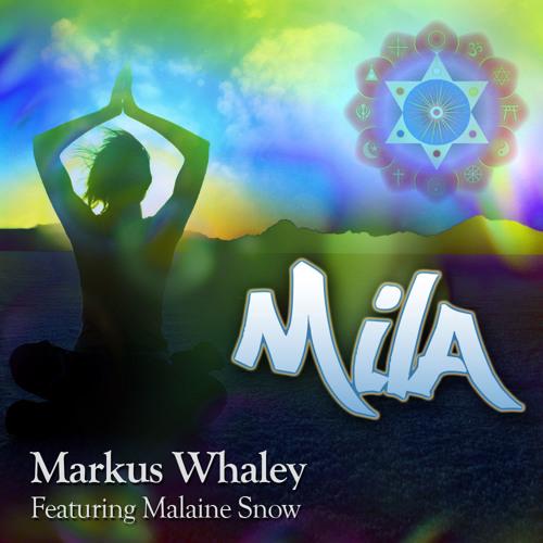Mila - Featuring Malaine Snow