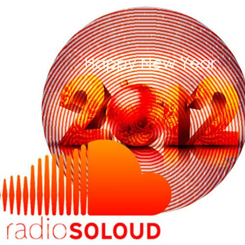 Radio SoLoud NEW YEAR 2012 with BadboE