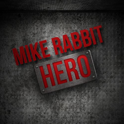 PREVIEW !!! Mike Rabbit - Hero (Original Mix)
