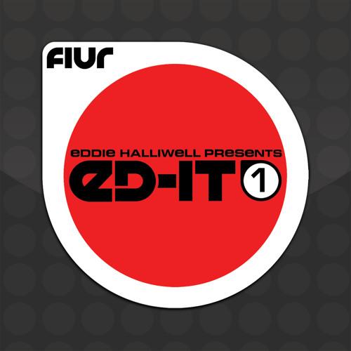 Eddie Halliwell presents ED-IT-1 [FIUR]  (Soundcloud Edit)