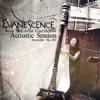 Evanescence - Secret Door (Acoustic)