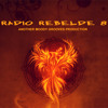 RADIO REBELDE 8 - another moody grooves production