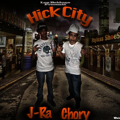 Hick City - Chory y J-ra (Loz Beldugo Musik)
