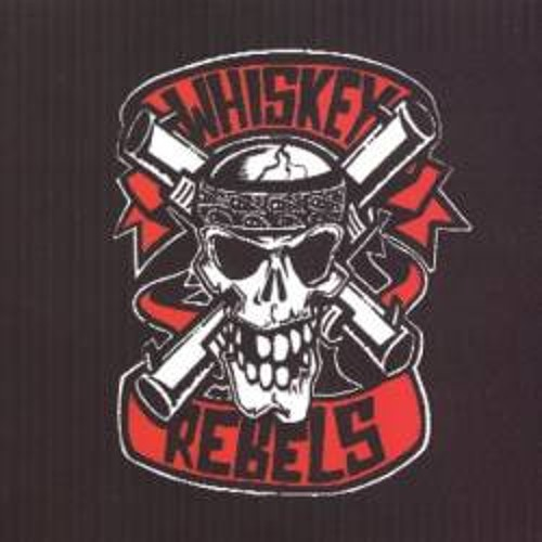 """WHISKEY REBELS """"Streets Gave You To Me"""""""