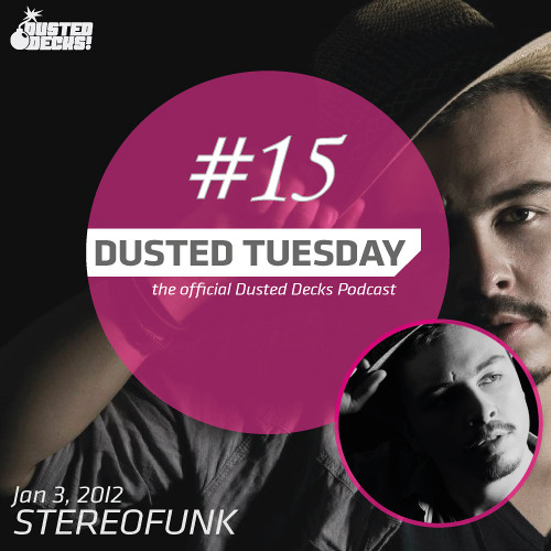 Dusted Tuesday #15 - Stereofunk (Jan 03, 2012)