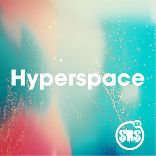 Hyperspace (Out Of City Remix)