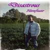 Disastrous - Ich liebe Dich Tag und Nacht