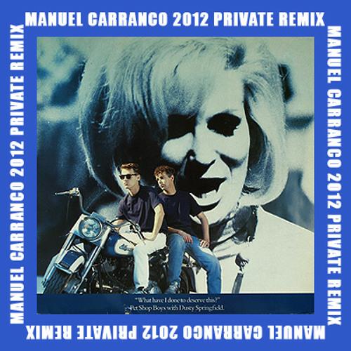 Pet Shop Boys - What Have I Done (M Carranco 2012 Remix) - FREE DOWNLOAD !!!