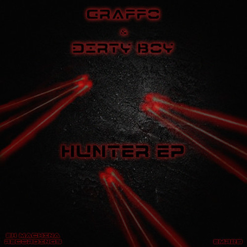Graffo & Dirty boy - Hunter (EMR23)
