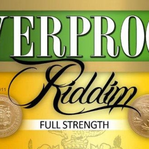 DJ RetroActive - Overproof Riddim Medley Mix (Full Strength