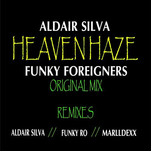 ALDAIR SILVA & FUNKY FOREIGNERS - HEAVEN HAZE