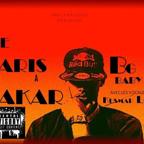 BG-Baby Feat Kus -L'Unik  De Paris a Dakar - Attendez vous a tout