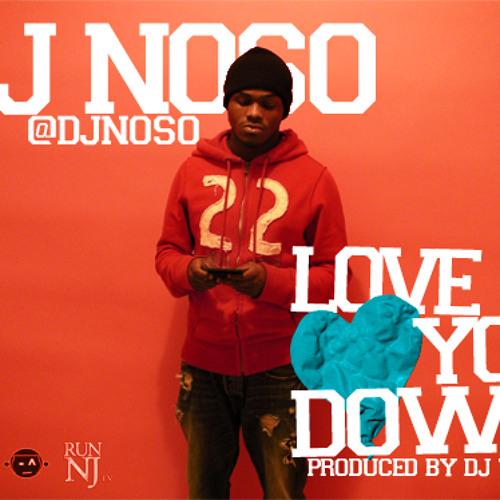 DJ Noso-Love You Down(Produced By DJ Tricks)