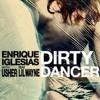Enrique Iglesias Ft Usher  Lil Wayne--DIRTY DANCER ELECTRO REMIX (DEEjAY GOsWAMI)