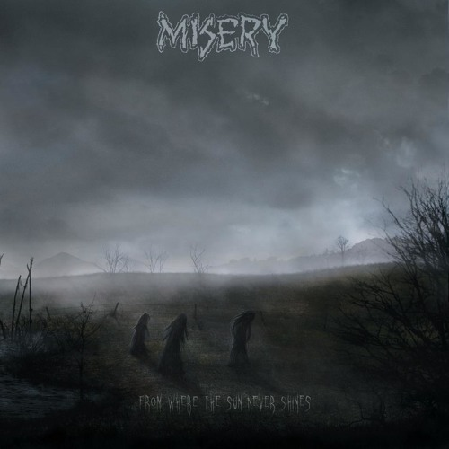 Misery - Just Never Ends