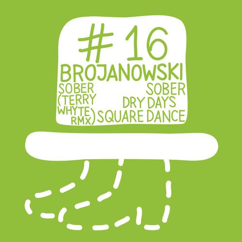 Brojanowski - square dance (snippet) // der trägerlose hut 16