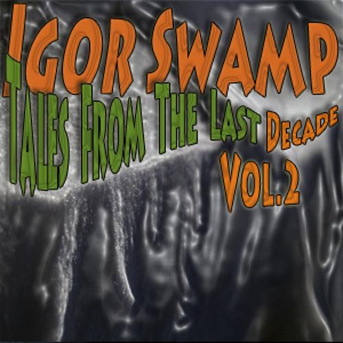4.Igor Swamp - Squirrel Ranch