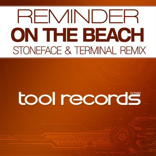 Reminder - On the Beach (Stoneface & Terminal Remix)