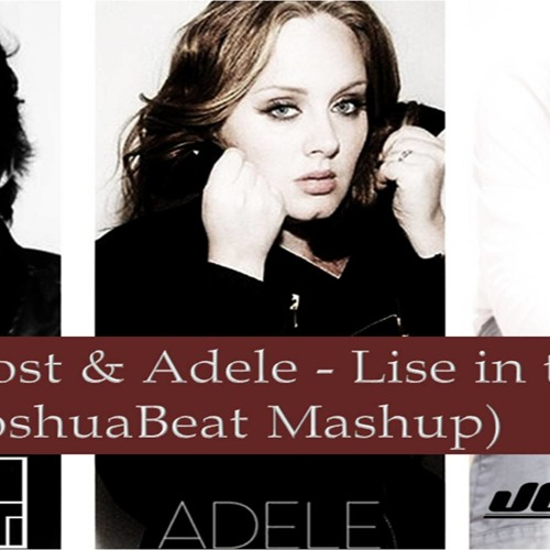Arno Cost & Adele - Lise in the deep (JoshuaBeat Mashup)