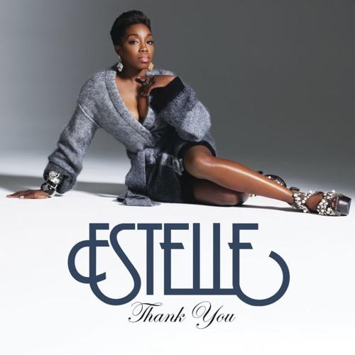 Estelle - Thank You