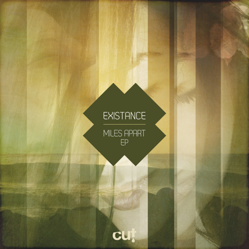 CUT009 Existance - Miles Apart EP (preview)