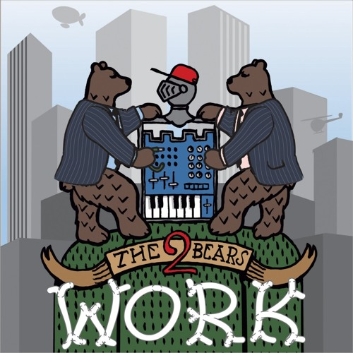 The 2 Bears - Work (MASH Compact Disco mix) - (Southern Fried Records)**FREE DOWNLOAD
