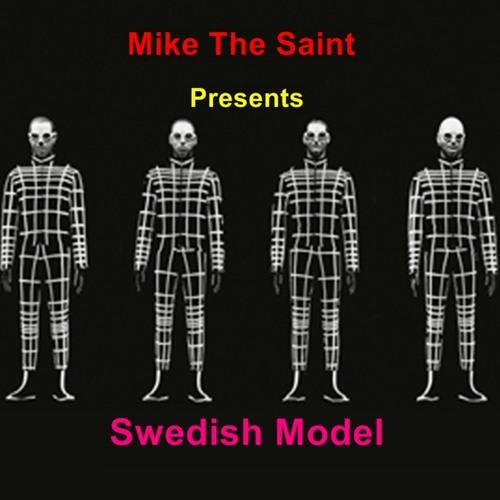 Mike The Saint-Swedish Model Ruff  Edit Bootleg-=FREE Download=- Limited