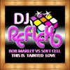 Bob Marley vs Soft Cell - This IS Tainted Love by DJReflex RE MAKE mp3