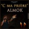 ALMOK-C MA PRIERE