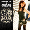 Marcie & Anthony Webster - Never Enough (Anthony Webster Mix)