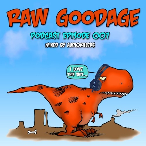 Audiokillers Dec 2011 Raw Goodage Podcast