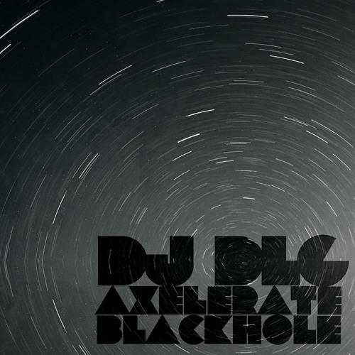 DJ DLG - Axelerate [LAZOR14]
