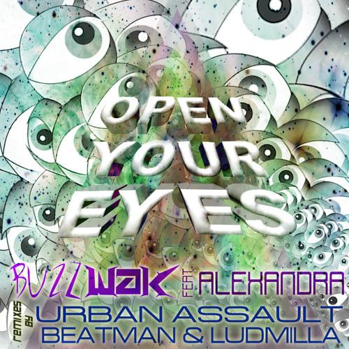 Buzzwak - Open Your Eyes (Beatman & Ludmilla remix)