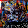 Ziggy - Fight for your love