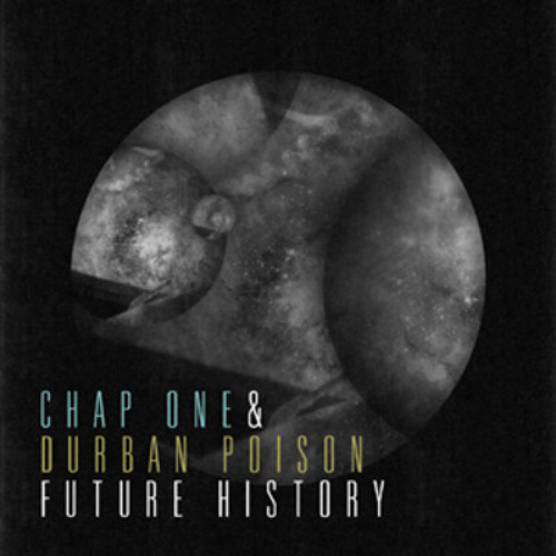 "Chap One & Durban Poison- The Price (off ""Future History EP"" OUT NOW)"
