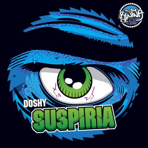Doshy - Suspiria EP - [RWINA012]