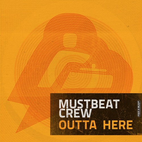 MustBeat Crew - Outta Here (Promo Preview Mix)