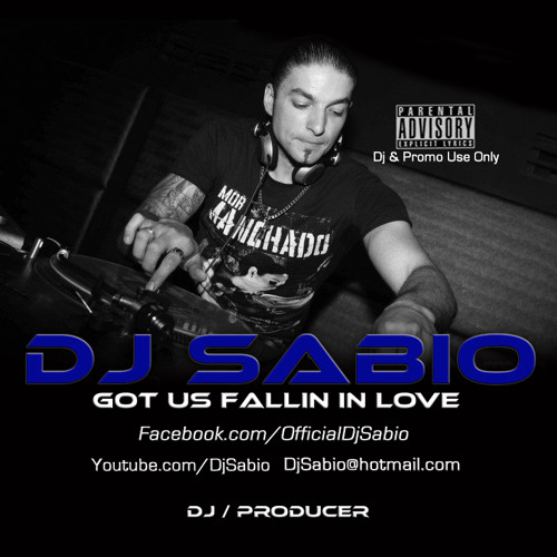 Dj Sabio - Got Us Fallin In Love ** FREE DOWNLOAD **