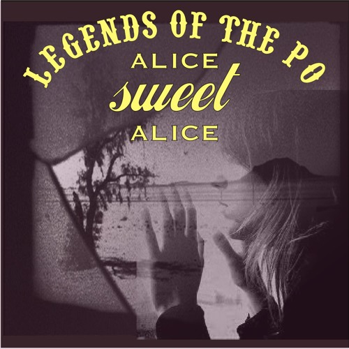 Alice Sweet Alice - Legends of the Po 2012 - Single