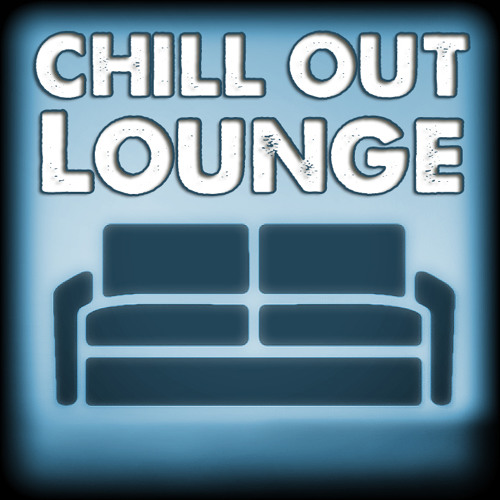 Chill Out Lounge / Chillout