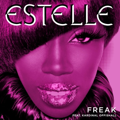 Estelle - Freak ft. Kardinal Offishall