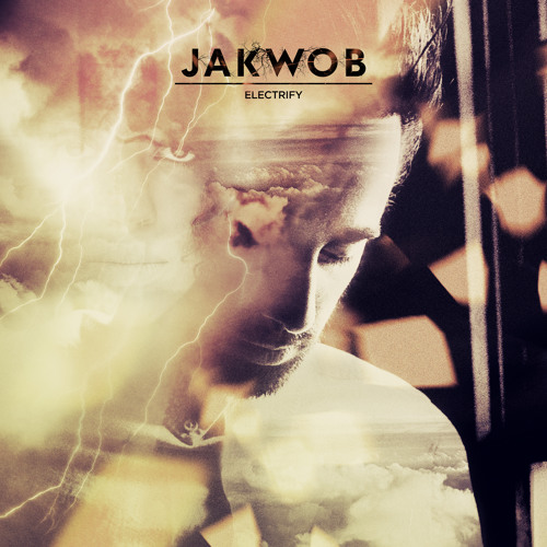 Jakwob - Electrify