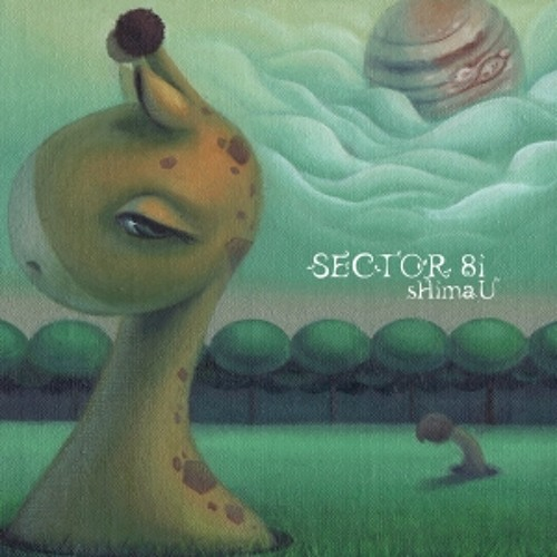 sHimaU / SECTOR 8i Preview