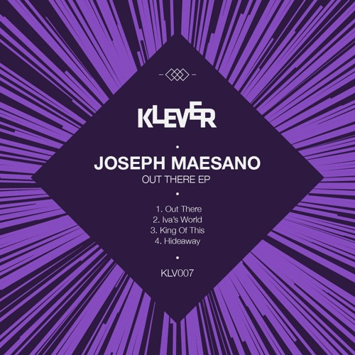Joseph Maesano - Out There EP Klever Records