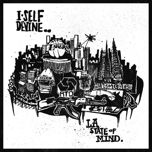 I Self Devine - LA State Of Mind (Free Mixtape)
