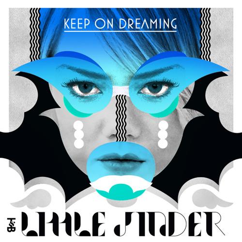 Little Jinder - Keep On Dreaming (Deadboy Remix)